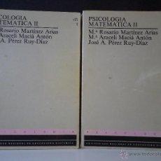 Libros de segunda mano de Ciencias: PSICOLOGÍA MATEMÁTICA II. TOMOS 1-2. VV.AA. UNED, UNIVERSIDAD NACIONAL DE EDUCACIÓN A DISTANCIA 1988. Lote 43910590