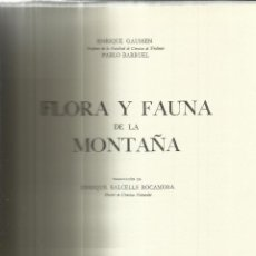 Libros de segunda mano: FLORA Y FAUNA DE LA MONTAÑA. ENRIQUE GAUSSEN. EDITORIAL JUVENTUD. BARCELONA. 1964. . Lote 43921679