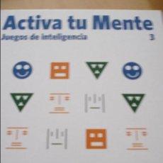 Libros de segunda mano de Ciencias: ACTIVA TU MENTE Nº 3 JUEGOS DE INTELIGENCIA. Lote 43933178