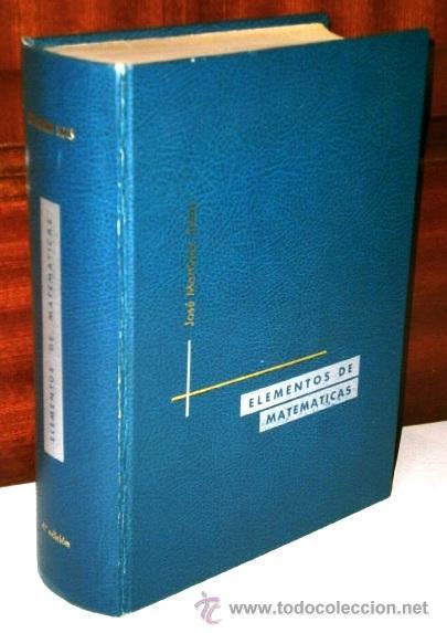 ELEMENTOS DE MATEMÁTICAS POR JOSÉ MARTÍNEZ SALAS DE GRÁFICAS ANDRÉS MARTÍN EN VALLADOLID 1973 4ª ED. (Libros de Segunda Mano - Ciencias, Manuales y Oficios - Física, Química y Matemáticas)