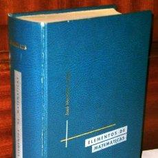 Libros de segunda mano de Ciencias: ELEMENTOS DE MATEMÁTICAS POR JOSÉ MARTÍNEZ SALAS DE GRÁFICAS ANDRÉS MARTÍN EN VALLADOLID 1973 4ª ED.. Lote 43926943