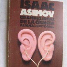 Libros de segunda mano de Ciencias: GRANDES IDEAS DE LA CIENCIA. ASIMOV, ISAAC. 1987. Lote 44034623