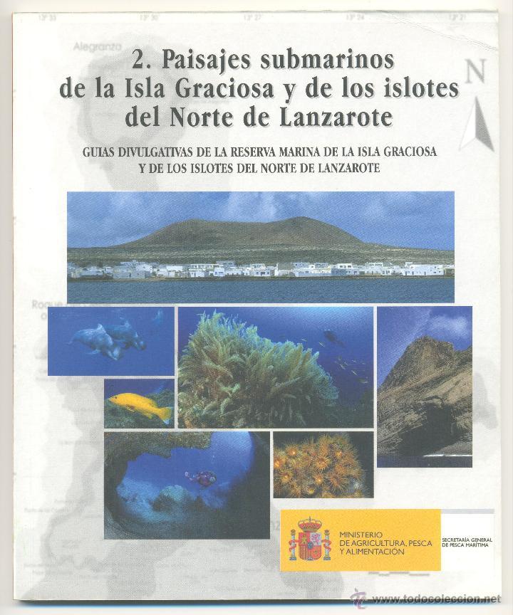 2.PAISAJES SUBMARINOS DE LA ISLA GRACIOSA Y DE LOS ISLOTES DE LANZAROTE. (CANARIAS). (Libros de Segunda Mano - Ciencias, Manuales y Oficios - Biología y Botánica)