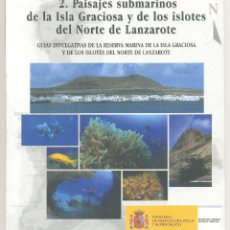 Libros de segunda mano: 2.PAISAJES SUBMARINOS DE LA ISLA GRACIOSA Y DE LOS ISLOTES DE LANZAROTE. (CANARIAS).. Lote 44099614