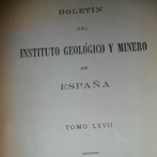 Livros em segunda mão: BOLETÍN DEL INSITUTO GEOLOGICO Y MINERO. TOMO LXVII. MADRID 1956. Lote 44125995