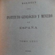 Livros em segunda mão: BOLETÍN DEL INSTITUTO GEOLÓGICO Y MINERO DE ESPAÑA. TOMO LXXII. MADRID, 1961. Lote 44126082