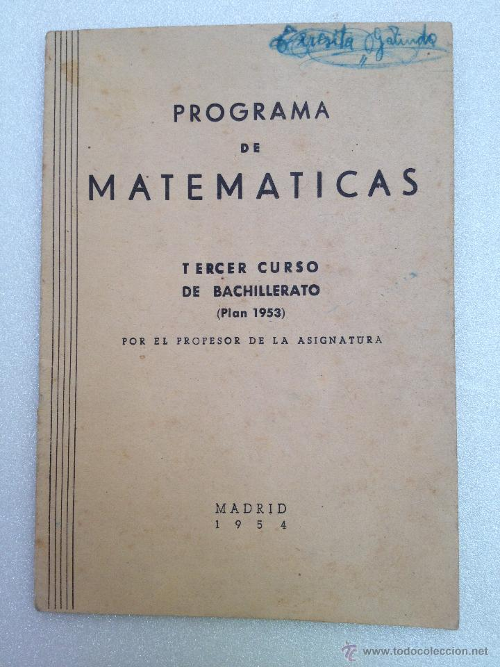 PROGRAMA DE MATEMATICAS 3º CURSO DE BACHILLERATO ( PLAN 1953 ) (Libros de Segunda Mano - Ciencias, Manuales y Oficios - Física, Química y Matemáticas)