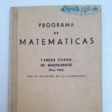 Second hand books of Sciences - PROGRAMA DE MATEMATICAS 3º CURSO DE BACHILLERATO ( PLAN 1953 ) - 44251685