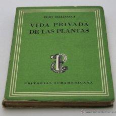 Livros em segunda mão: ELIO BALDACCI. VIDA PRIVADA DE LAS PLANTAS. 1943. Lote 44295491