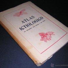 Libros de segunda mano: 1950 - MARTIN DE YANIZ - ATLAS ICTIOLOGICO - EL ACUARIO, LOS PECES Y SU CRIA. Lote 44312994