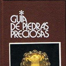 Libros de segunda mano: GUÍA DE PIEDRAS PRECIOSAS CURZIO CIPRIANI - ALESSANDRO BORELLI. Lote 44317301