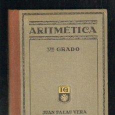 Libros de segunda mano de Ciencias: ARITMETICA. TERCER GRADO. A-ESC-1417. Lote 44343769