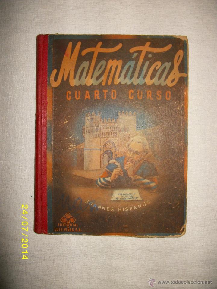 MATEMATICAS CUARTO CURSO 1955 (Libros de Segunda Mano - Ciencias, Manuales y Oficios - Física, Química y Matemáticas)