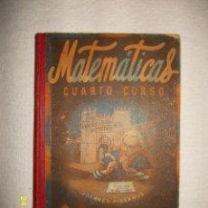 Libros de segunda mano de Ciencias: MATEMATICAS CUARTO CURSO 1955. Lote 44390523