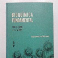 Libros de segunda mano de Ciencias: BIOQUIMICA FUNDAMENTAL - EREC E. CONN / P. K. STUMPF - EDITORIAL LIMUSA - 1971. Lote 44459793