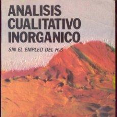 Libros de segunda mano de Ciencias: ANALISIS CUALITATIVO INORGANICO SIN EL EMPLEO DEL H2O POR SIRO ARRIBAS JIMENO - PARANINFO 1990. Lote 44528641