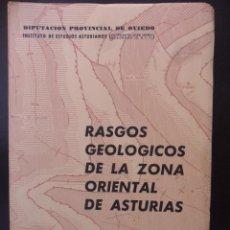 Libros de segunda mano: RASGOS GEOLOGICOS DE LA ZONA ORIENTAL DE ASTURIAS. POR J.A. MARTINEZ ALVAREZ. DIPUTACION PROVINCIAL. Lote 44663770