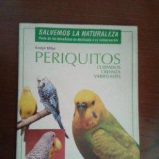 Libros de segunda mano: PERIQUITOS CUIDADOS CRIANZA VARIEDADES EVELYN MILLER PÁJAROS AVES ORNITOLOGÍA ED HISPANO EUROPEA. Lote 44724097