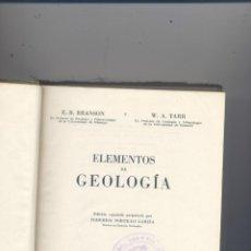 Libros de segunda mano: ELEMENTOS DE GEOLOGIA- E.B.BRANSON Y W.A.TARR- 1959. Lote 44748453