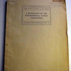 Libros de segunda mano: MONOGRAFÍA SOBRE FORAMINIFEROS DE LA FAMILIA NONIONIDAE JOSEPH CHUSHMAN US GEOLOGICAL SURVEY 1939. Lote 44750806