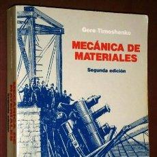 Libros de segunda mano de Ciencias: MECÁNICA DE MATERIALES POR GERE Y TIMOSHENKO DE GRUPO ED. IBEROAMÉRICA EN MÉXICO 1991. Lote 128951336