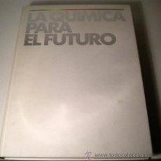 Libros de segunda mano de Ciencias: LA QUIMICA PARA EL FUTURO - LIBRO BASF - 1.994 ( GRAN FORMATO Y MAGNIFICAS FOTOGRAFÍAS ). Lote 44902425