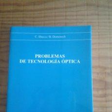 Libros de segunda mano de Ciencias: PROBLEMAS DE TECNOLOGÍA ÓPTICA. Lote 44907700