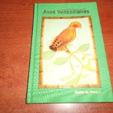 Libros de segunda mano: ORNITOLOGÍA: CIEN DE LAS MÁS CONOCIDAS AVES VENEZOLANAS, KATHY DE PHELPS, ARMITANO EDITORES, 1999. Lote 44976538