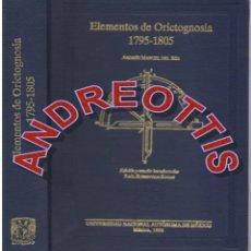 Libros de segunda mano: ELEMENTOS DE ORICTOGNOSIA 1795-1805 ANDRES MANUEL DEL RIO, FACSIMIL UNIVERSIDAD NACIONAL MEXICO 1992. Lote 44988813