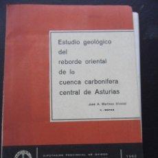 Libros de segunda mano: ESTUDIO GEOLOGICO DEL REBORDE ORIENTAL DE LA CUENCA CARBONIFERA CENTRAL DE ASTURIAS. JOSE A. MARTINE. Lote 45097920