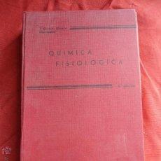 Libros de segunda mano de Ciencias: LIBRO QUÍMICA FISIOÓLICA TOMO II 5ª EDICION J. GARCIA BLANCO L-2064-56. Lote 45147775