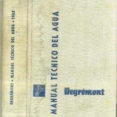 Libros de segunda mano de Ciencias: DEGREMONT : MANUAL TÉCNICO DEL AGUA (BILBAO, 1965). Lote 45178124