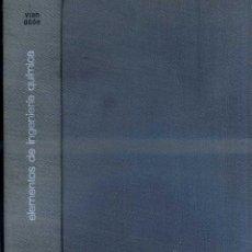 Libros de segunda mano de Ciencias: VIAN OCON : ELEMENTOS DE INGENIERÍA QUÍMICA (AGUILAR, 1967). Lote 45178149