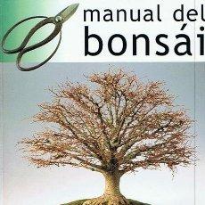 Libros de segunda mano: MANUAL DEL BONSÁI DAVID PRESCOTT. Lote 45217317