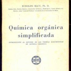 Libros de segunda mano de Ciencias: QUIMICA ORGANICA SIMPLIFICADA -INTRODUCCION AL ESTUDIO DE LAS TEORIAS ELECTRONICAS EN QUIMICA ORGANI. Lote 45265446
