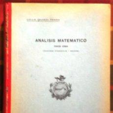 Libros de segunda mano de Ciencias: LIBRO ANÁLISIS MATEMÁTICO TERCER CURSO AÑO 1944. Lote 45329646