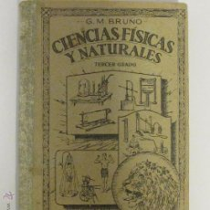 Libros de segunda mano de Ciencias: CIENCIAS FÍSICAS Y NATURALES. EDICIONES BRUÑO, TERCER CURSO, 1944. Lote 45399322