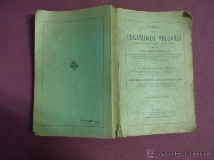 TABLAS DE LOS LOGARITMOS VULGARES 1962 (Libros de Segunda Mano - Ciencias, Manuales y Oficios - Física, Química y Matemáticas)