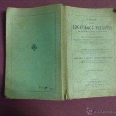 Libros de segunda mano de Ciencias: TABLAS DE LOS LOGARITMOS VULGARES 1962. Lote 45402289