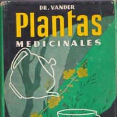 Libros de segunda mano: DR. ADRIAN VANDER PLANTAS MEDICINALES 197O 300 RECETAS ORIGINALES DE PLANTAS ILUSTRADO NUMERADO FDO. Lote 45549678