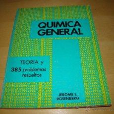 Libros de segunda mano de Ciencias: QUIMICA GENERAL - SERIE SCHAUM. Lote 45562832