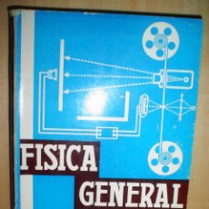 Libros de segunda mano de Ciencias: FISICA GENERAL. Lote 45666803