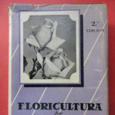 Livros em segunda mão: FLORICULTURA. URCULLU. 1961. Lote 45738649