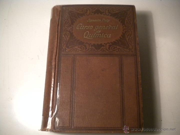 CURSO GENERAL DE QUIMICA.IGNACIO PUIG .1942 MANUEL MARIN EDITOR (Libros de Segunda Mano - Ciencias, Manuales y Oficios - Física, Química y Matemáticas)