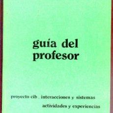 Libros de segunda mano de Ciencias: PROYECTO CIB - INTRODUCCION AL ESTUDIO INTEGRADO DE LA FISICA Y QUIMICA - MADRID 1980. Lote 45758431