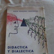 Libros de segunda mano de Ciencias: DIDACTICA Y DIALECTICA MATEMATICAS POR DARIO MARAVALL CASESNOVES . Lote 45818496