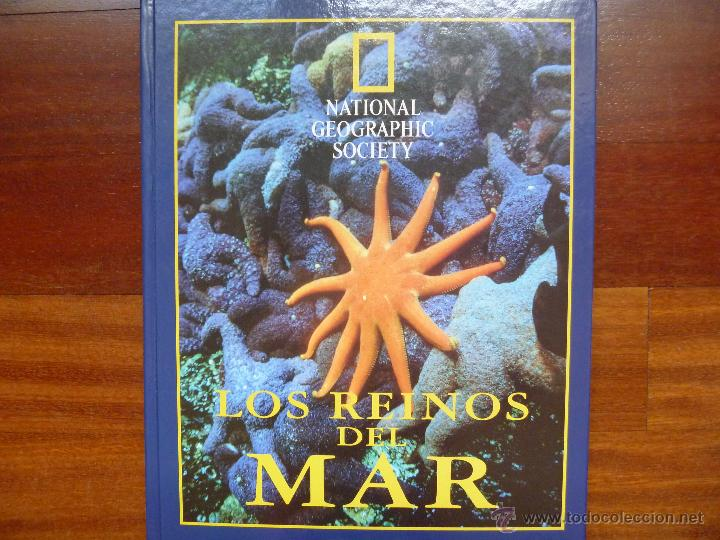 LOS REINOS DEL MAR DE NATIONAL GEOGRAPHIC (Libros de Segunda Mano - Ciencias, Manuales y Oficios - Biología y Botánica)