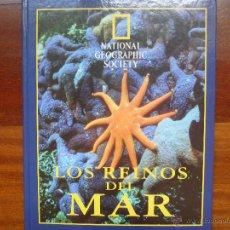 Libros de segunda mano: LOS REINOS DEL MAR DE NATIONAL GEOGRAPHIC. Lote 45830883