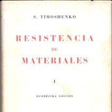 Libros de segunda mano de Ciencias: RESISTENCIA DE MATERIALES. Lote 45878087