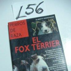 Libros de segunda mano: LIBRO MANUAL - EL FOX TERRIER - ENVIO GRATIS A ESPAÑA . Lote 45897084
